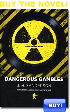 Dangerous Gambles - a novel by JH Sanderson